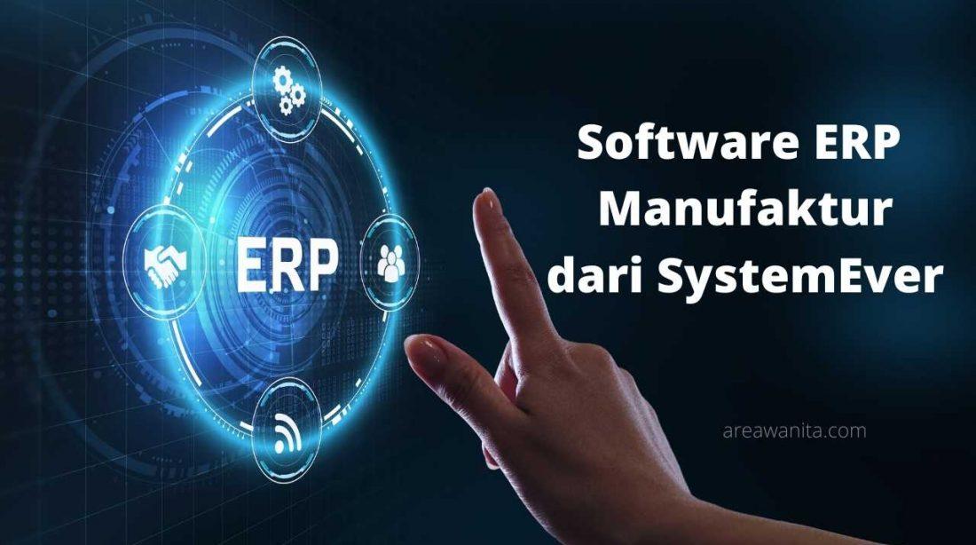 Software ERP Manufaktur dari SystemEver